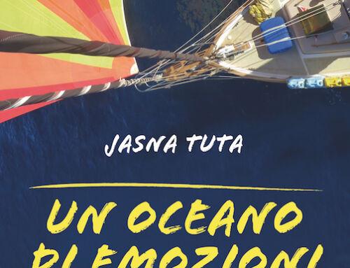UN OCEANO DI EMOZIONI di Jasna Tuta